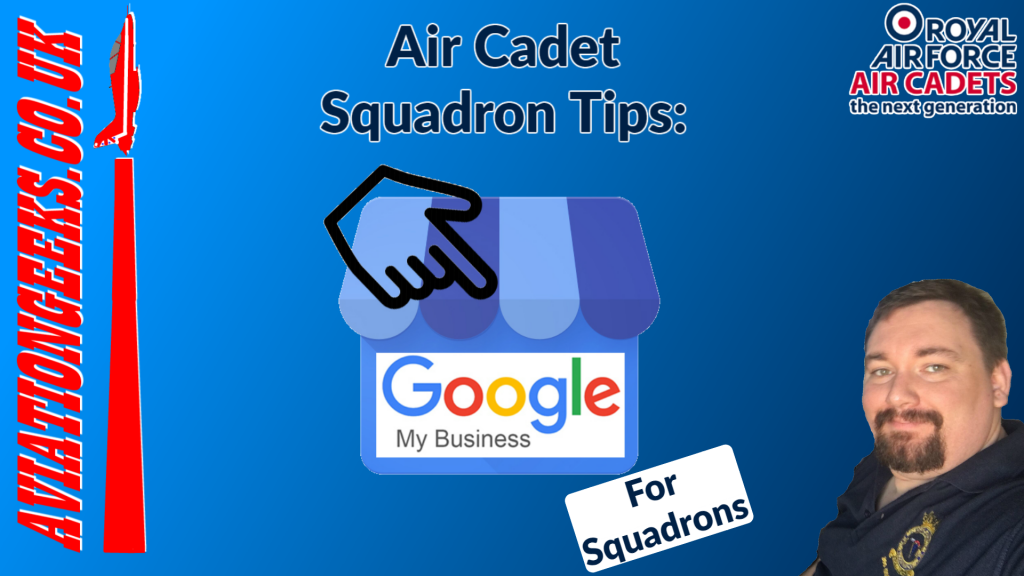 Google Maps GMB Air Cadet Squadron Guide