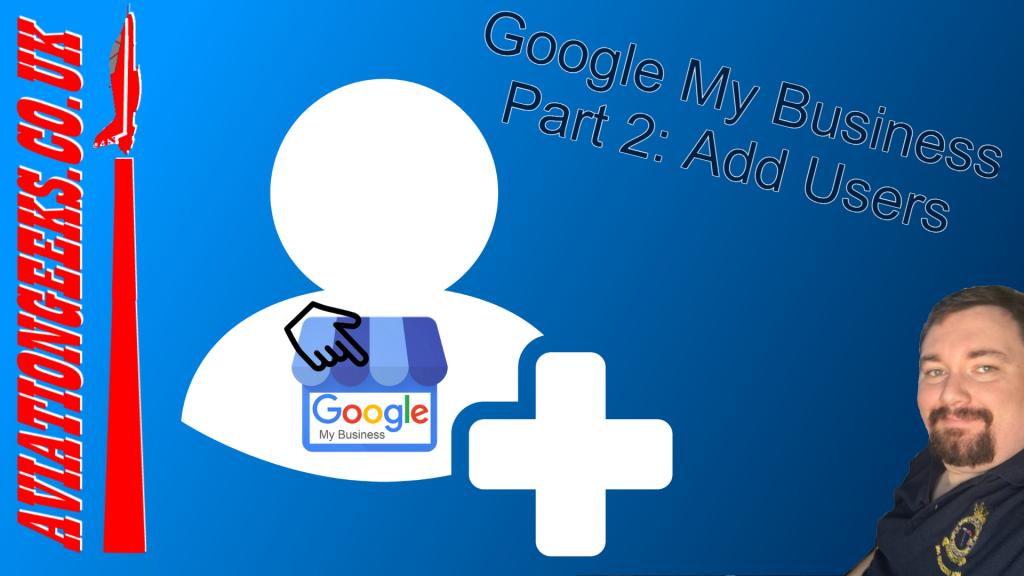 Goog;e My Business Part 2