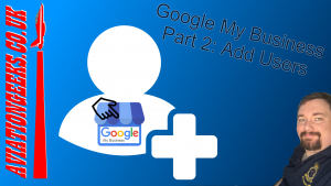 Goog;e My Business Part 2