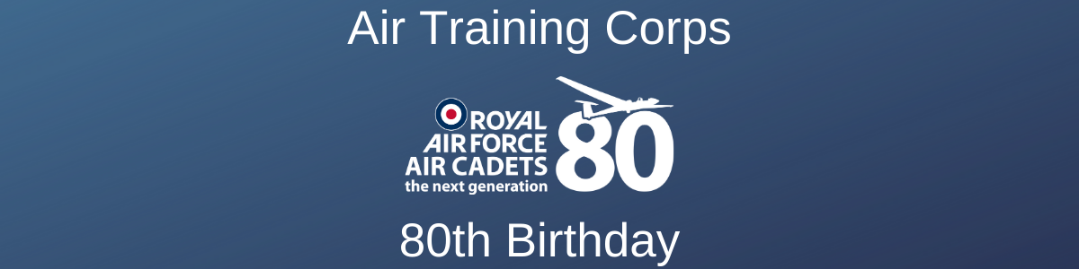 Air Training Corps 80th Birthday