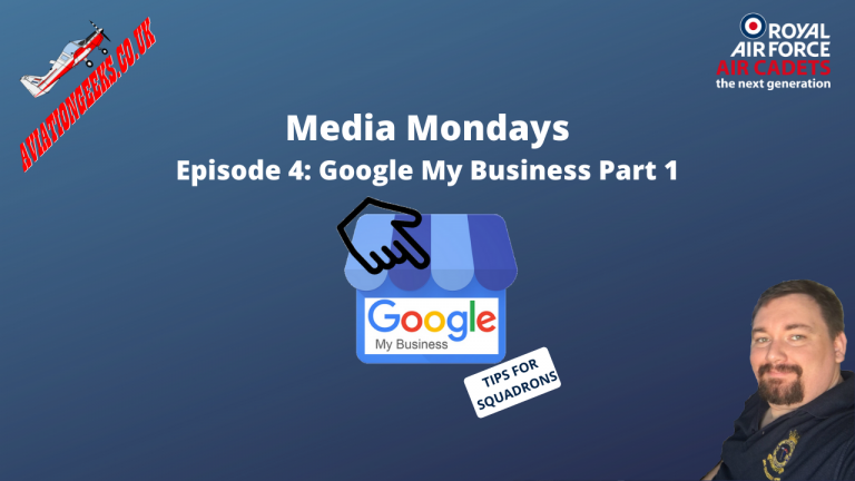 Media Mondays Episode 4: A Squadrons guide to Google My Business